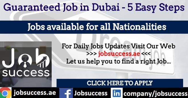 Guaranteed Job in Dubai