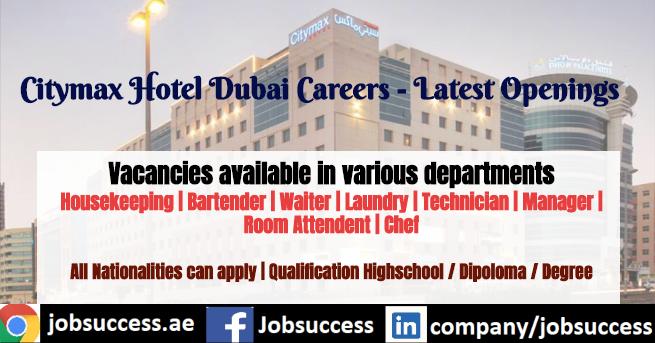Citymax Hotel Dubai Careers