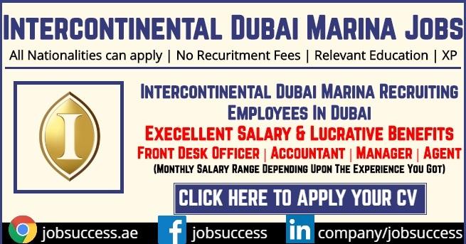 Intercontinental Dubai Marina Careers Announced Job Vacancies