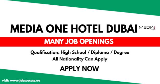 Media One Hotel Dubai UAE Careers
