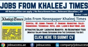 Khaleej Times Jobs in Dubai