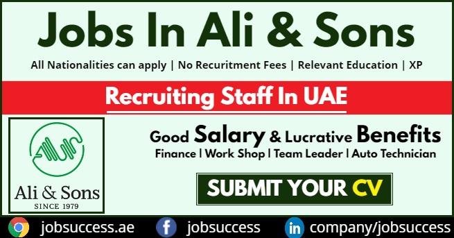 Ali Sons Careers Abu Dhabi New Vacancies 2020 Dubai Al Ain