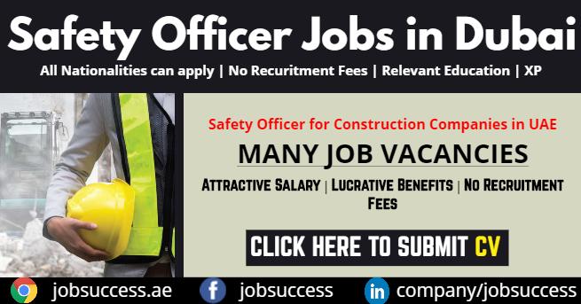 safety officer jobs in Dubai