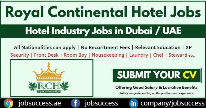 Royal Continental Hotel Dubai Jobs